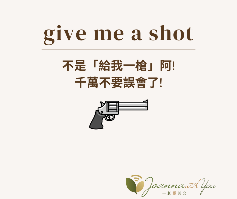 give me a shot